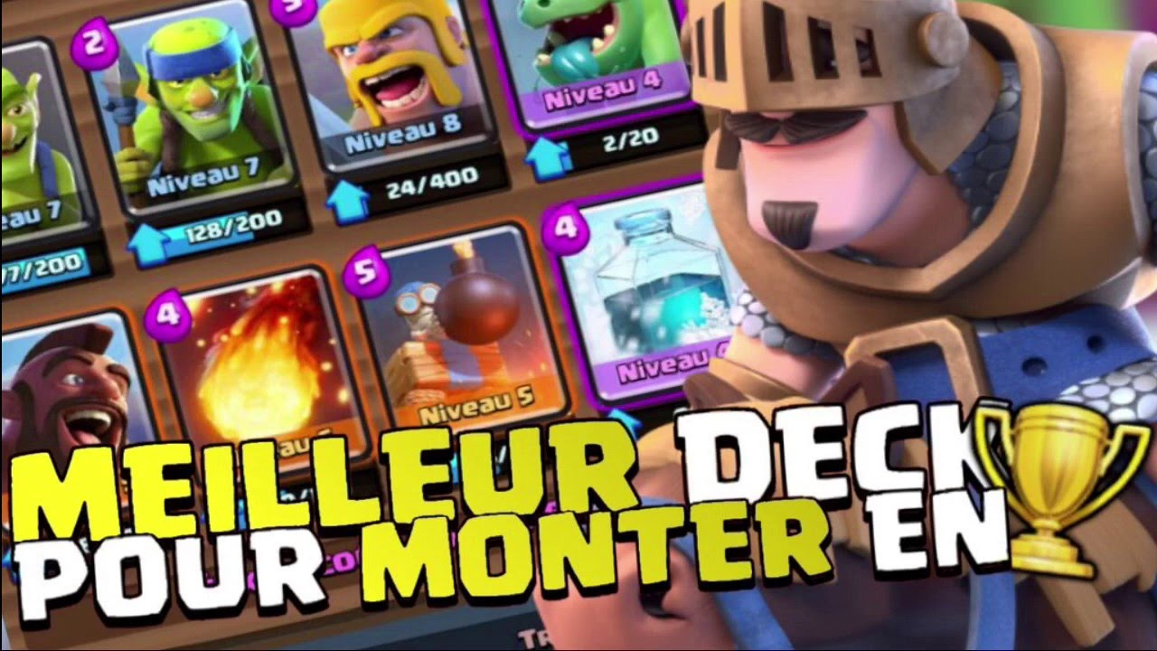 Clash royale fr meilleur deck pour monter en troph es for Clash royale meilleur deck arene 7
