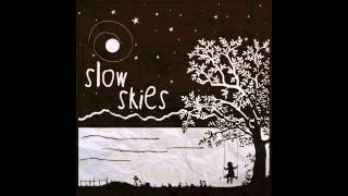Ice Cream-Slow Skies
