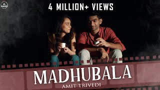 Gambar cover Madhubala OFFICIAL VIDEO | Amit Trivedi | Songs of Love |  Ozil Dalal | AT Azaad