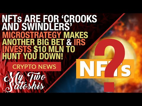CRYPTO MARKET UPDATE: NFTs Are For Crooks & Swindlers | Microstrategy Makes Another Big Bet + More!