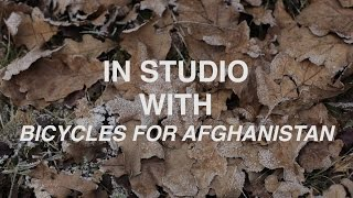 In studio with Bicycles for Afghanistan