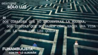 """Descubre """"Solo luz"""" - Funambulista con Pablo Alborán #FrasesDualFunambulista"""
