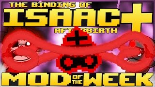 The Binding of Isaac: Afterbirth+ - Mod of the Week: PERMANENT BRIMSTONE! (BRAND NEW RAGE MOD)
