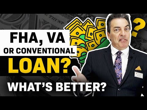 [Home Loans] Conventional Loan | FHA Loan | VA Loan (Mortgage) FHA