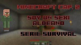 Minecraft Cap. 2 Soy Un Sexi Aldeano [Error Minecraft 1.7.5-1.9] (Serie Desconcida)