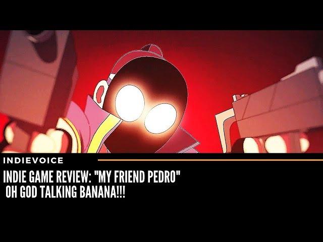 Indie Game Review: My Friend Pedro Demonic Banana!!