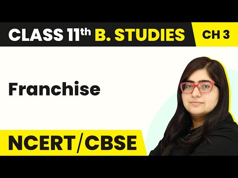 Franchise - Public, Private and Global Enterprises | Class 11 Business Studies