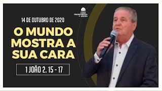 O MUNDO MOSTRA A SUA CARA I JOÃO  2.15-17 - Rev Lineu Faria