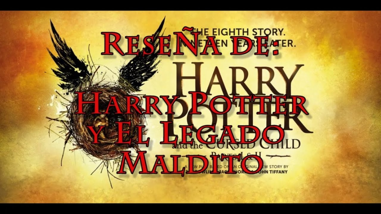 Libro De Harry Potter Y El Legado Maldito Reseña De Harry Potter Y El Legado Maldito Harry Potter