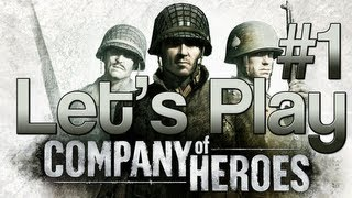 [1] Let's Play  Company of Heroes - Invasion of Normandy Campaign w/ GaLm