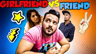 Girlfriend Vs Friend || Hyderabad Diaries