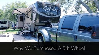 Why we purchased a 5th wheel
