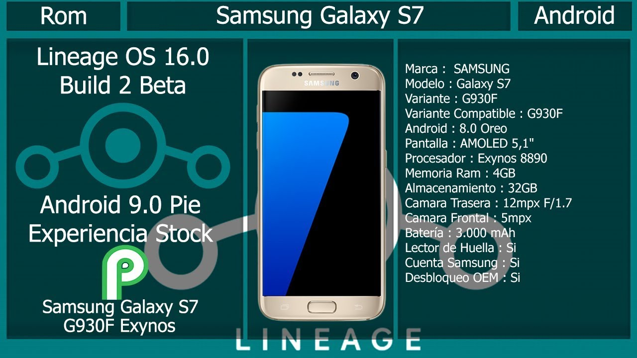 Rom Lineage OS 16 0 - Android 9 0 - Samsung Galaxy S7