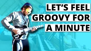 Let's feel groovy for a minute (360 Music Video)