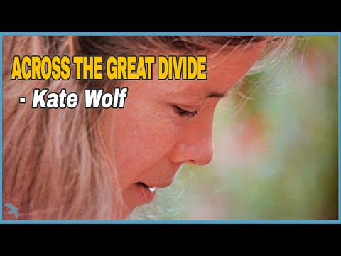 Kate Wolf - Across the Great Divide (1981)
