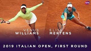 Venus Williams vs. Elise Mertens | 2019 Italian Open First Round | WTA Highlights