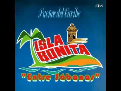 Entre Sábanas - Isla Bonita