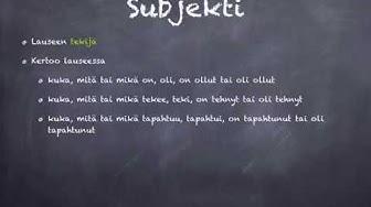 Lauseenjäsenet: subjekti