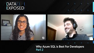 Why Azure SQL is Best for Developers (Part 2)  | Data Exposed