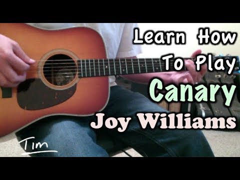 Joy Williams Canary Guitar Lesson, Chords, and Tutorial