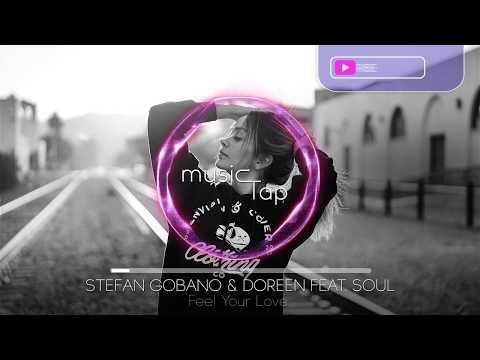 Stefan Gobano & Doreen feat. Soul - Feel Your Love