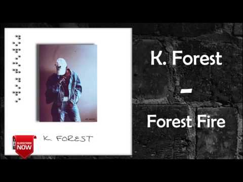 K. Forest - Wifey [Forest Fire]