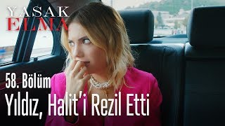 Yıldız, Halit'i rezil etti - Yasak Elma 58. Bölüm
