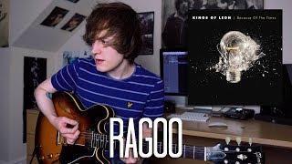 Ragoo - Kings Of Leon Cover