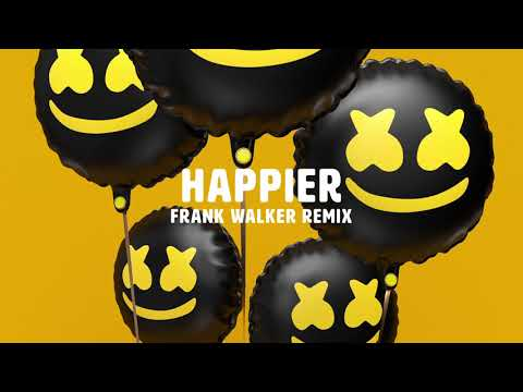 Marshmello ft Bastille  Happier Frank Walker Remix