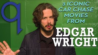 Edgar wright's 3 iconic car chase movies for tom
