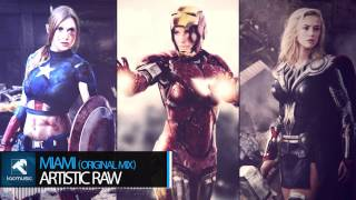 Artistic Raw - Miami (Original Mix)