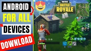 Fortnite Android Download For All | How To Download Fortnite Android | Fortnite Download For Android