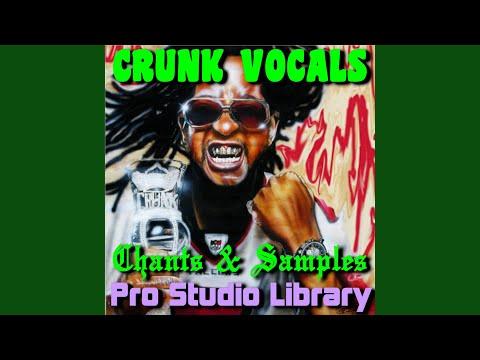 Crunk Vocal Set#1