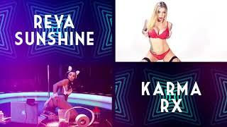 Upcoming: Reya Sunshine & Karma RX Live on Stage!