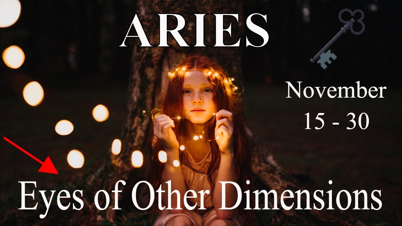 Aries ~ I Can See What You See .. Supernatural? ~ Psychic Tarot Reading Mid-November 2020
