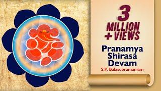 Pranamya Shirasa Devam | Vishwa Vinayak | S.P. Balasubramaniam | Ajay & Atul