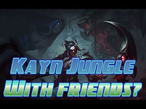 Kayn Jungle is Busted with friends XD - League of Legends