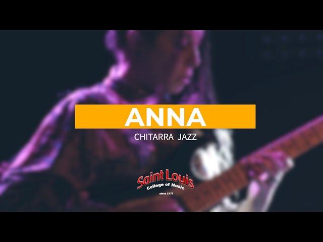 Anna Bielli, Chitarra Jazz I livello al Saint Louis