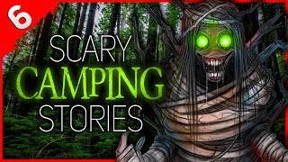 6 DISTURBING Camping Stories | Darkness Prevails