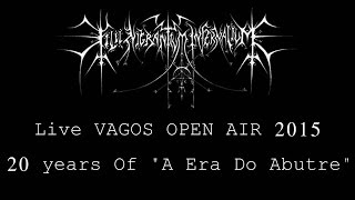 "Filii Nigrantium Infernalium - ""A Era do Abutre"" Live VAGOS OPEN AIR 2015"