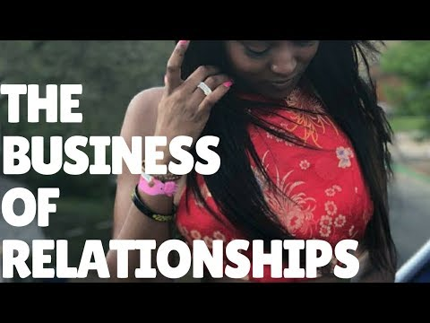 The Business of Relationships And Keys To Success