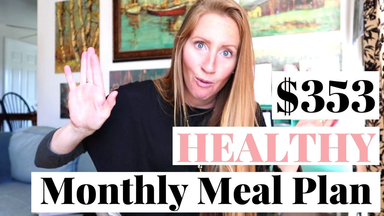 3 Healthy Meal Plan on a Budget | March 2017 Monthly Meal Plan