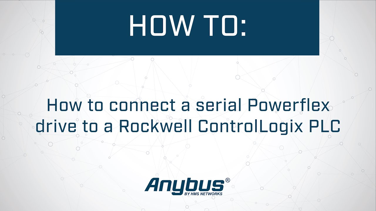 How to connect a serial Powerflex drive to a Rockwell ControlLogix PLC