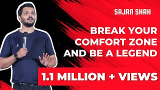 BEST Motivational Video in Hindi - Break Your Comfort Zone & Be a LEGEND - Sajan Shah