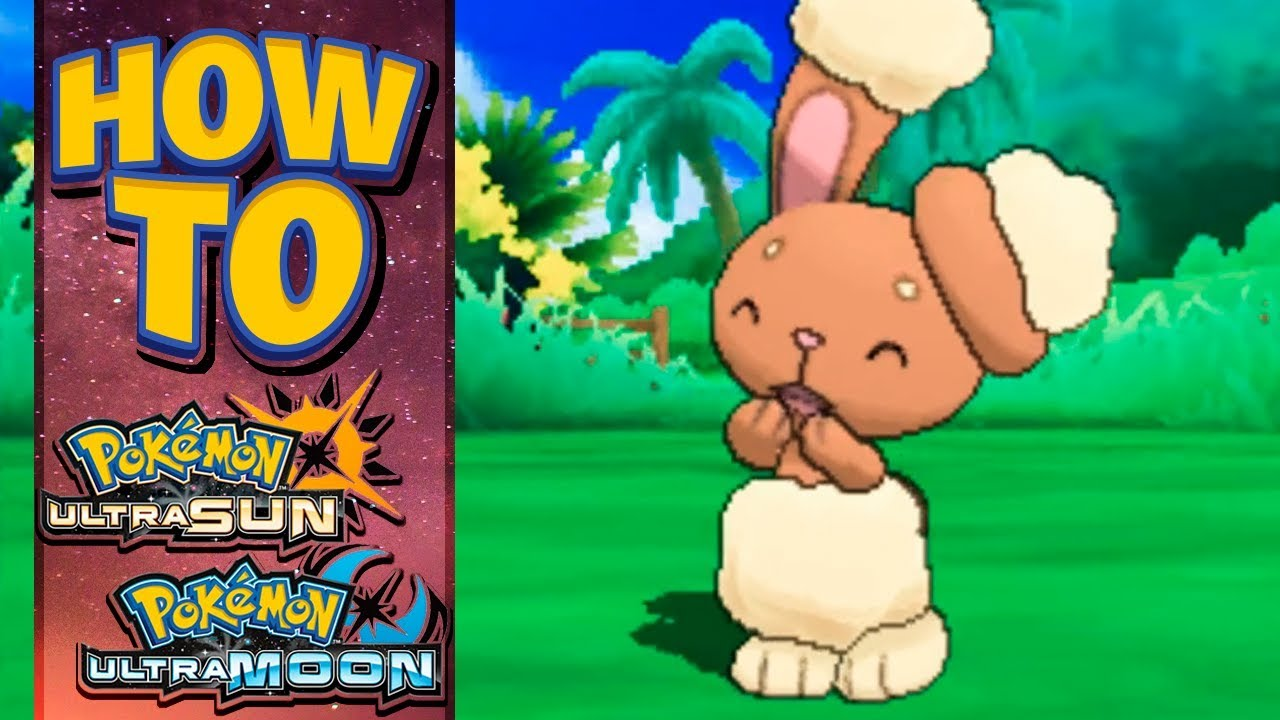 How To Get Buneary In Pokemon Ultra Sun And Moon Youtube