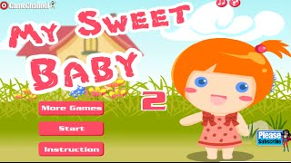 My Sweet Baby Care 2 Flash ONLİNE FREE GAMES GAMEPLAY