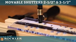 Movable Shutter Instructions For 2-1/2'' & 3-1/2''
