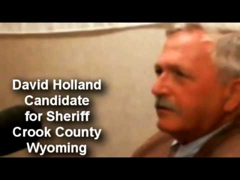 David Holland Candidate for Sheriff Crook County Wyoming