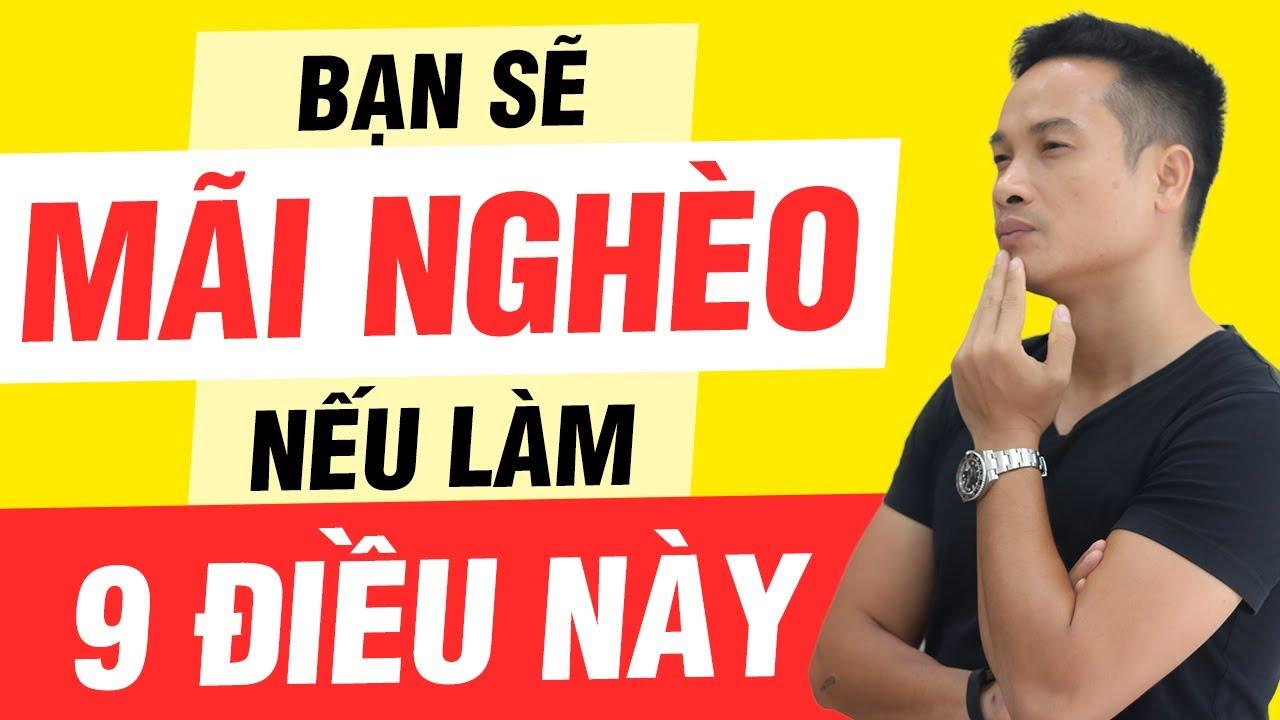 9 ĐIỀU NHỮNG NGƯỜI GIÀU CÓ KHÔNG BAO GIỜ LÀM | Thai Pham