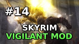 Let's Play Vigilant Mod Part 14 (Skyrim MODDED Episode 57) The Black Worm, Whitestrake, Umaril